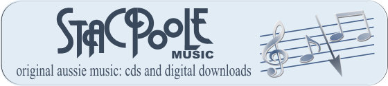 Original Aussie Music cds and digital downloads Stacpoole Music
